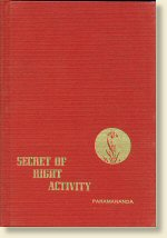 Secret of Right Activity